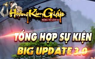 ★★★ Tổng Hợp Sự Kiện Big Update 3.0 - HOÀNG KIM GIÁP - Siêu Hấp Dẫn ★★★