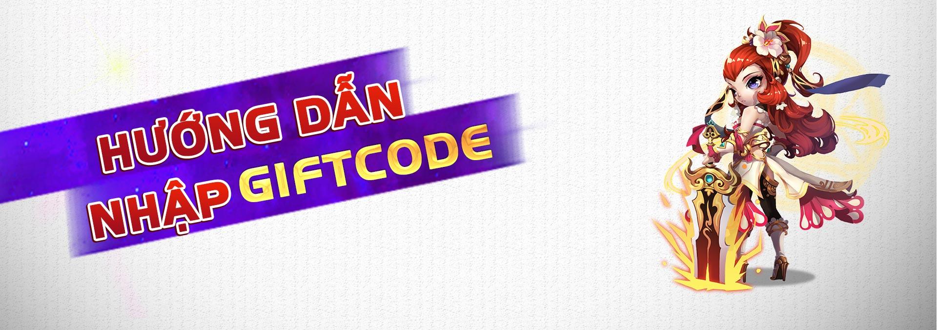 Hướng dẫn nhập Giftcode