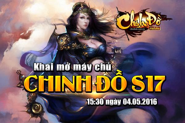 [Tin Tức] - Khai mở máy chủ Chinh Đồ 17 ngày 04/05