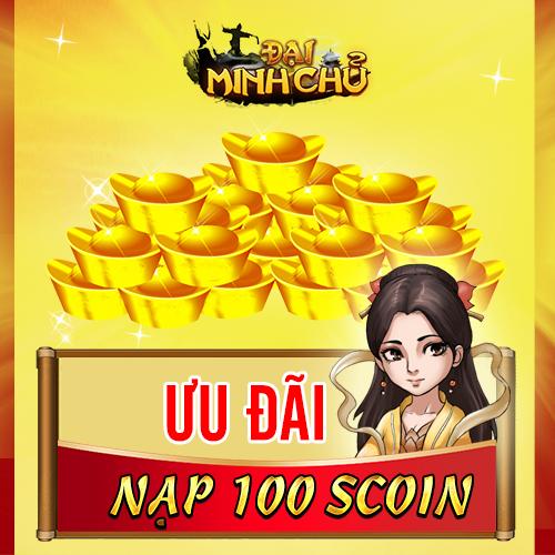 [Đại Minh Chủ] Sự kiện Ưu đãi 100 Scoin