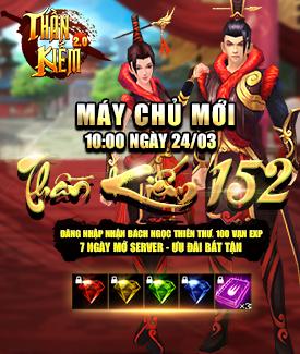 [Thông Báo] - Khai mở máy chủ Thần Kiếm 152 ngày 24/03