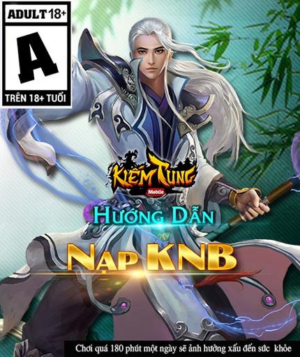 http://kiemtung.vn/huong-dan/huong-dan-nap-chuyen-knb-vao-game-915.html