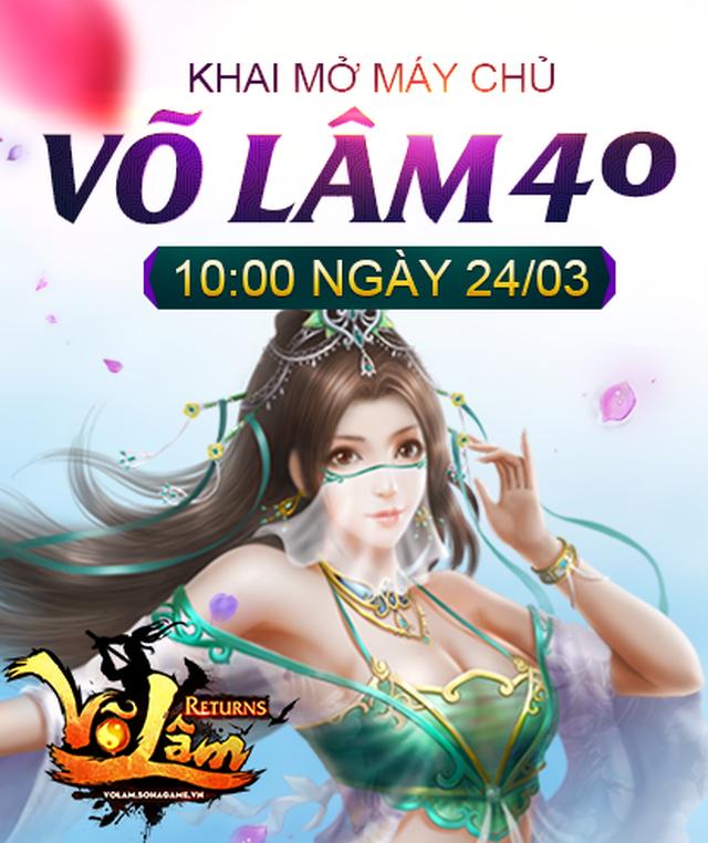 [Thông Báo] - Võ Lâm Returns Khai mở máy chủ Võ Lâm 40
