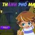 Game Thành phố ma 2, choi game Thanh pho ma 2