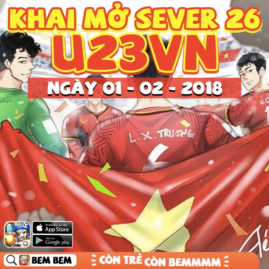 Khai Mở Sever Mới S26: U23VN - 1