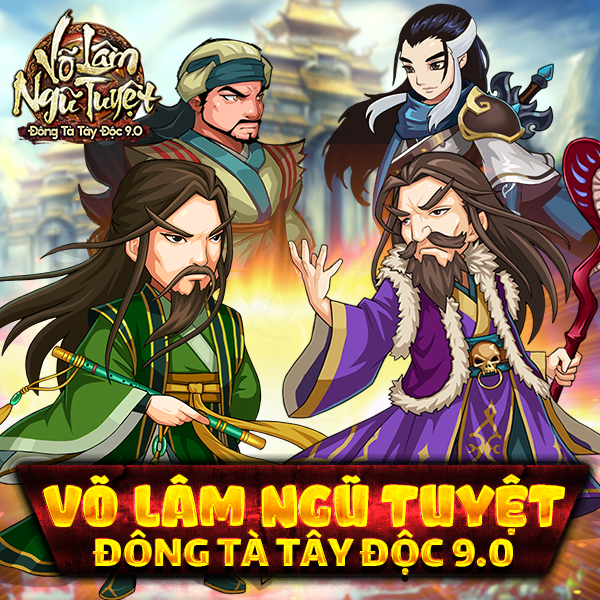 Võ Lâm Ngũ Tuyệt - Đông Tà Tây Độc 9.0 - 1