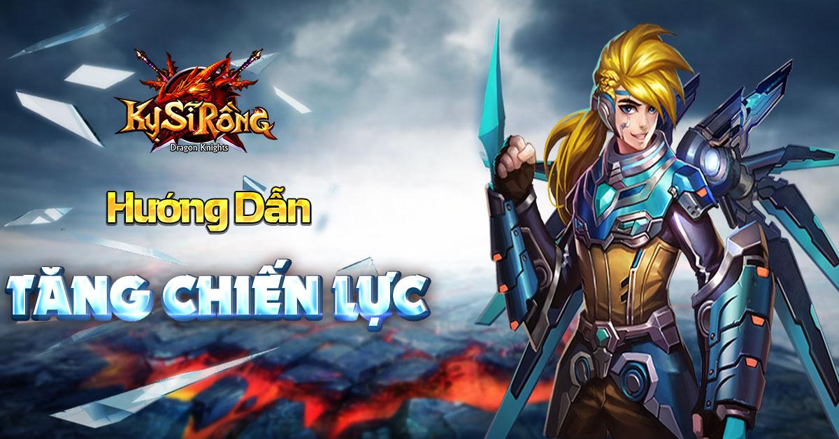[Hướng dẫn] Tăng chiến lực trong Kỵ Sĩ Rồng - Dragon Knights - 1