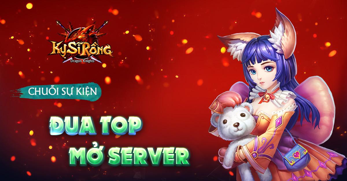 [Sự Kiện] Chuỗi sự kiện đua top mở server - 1