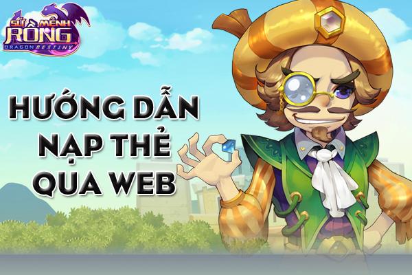 huong-dan-nap-the-qua-web-su-menh-rong
