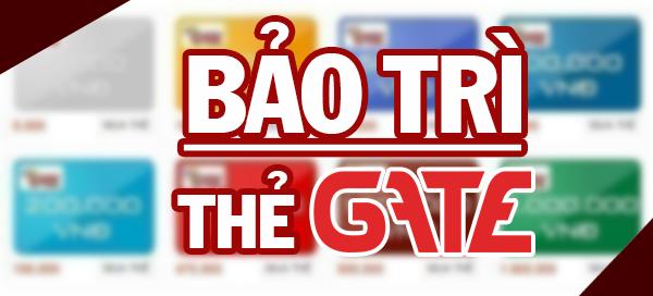 thong-bao-bao-tri-kenh-nap-the-gate-23h45-0h15-ngay-01-07