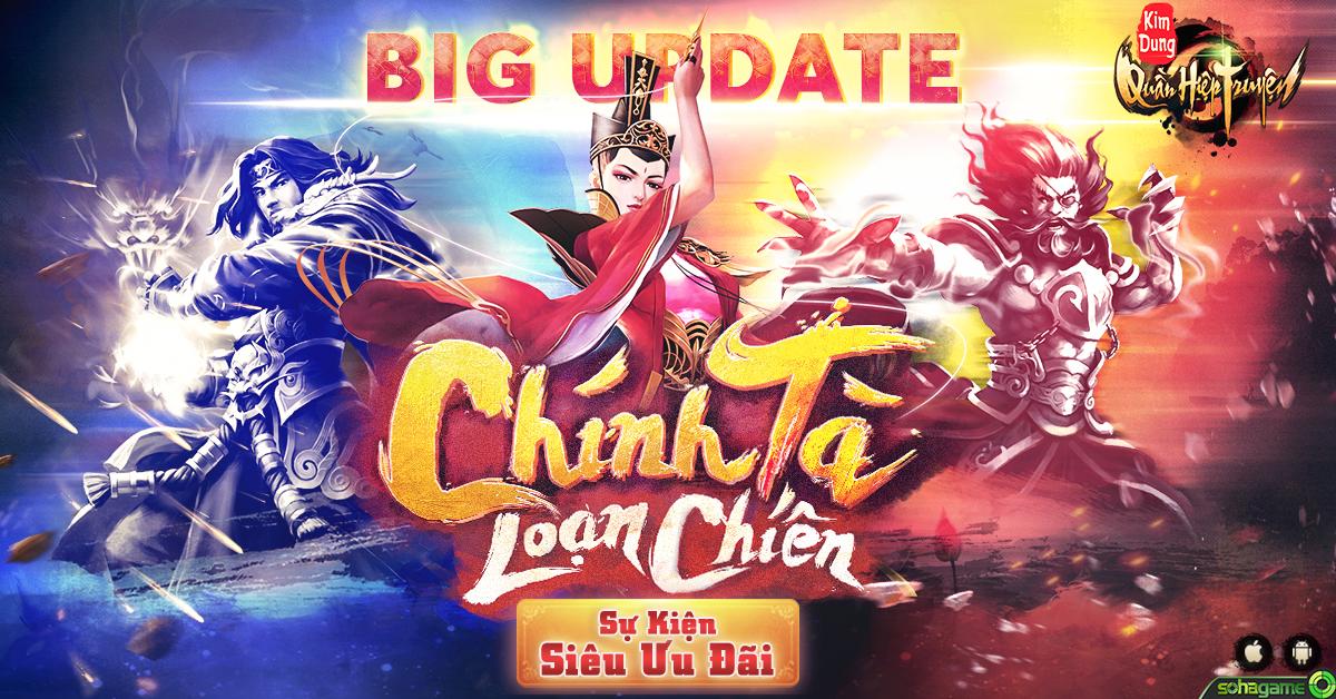 su-kien-sieu-uu-dai-mung-update-chinh-ta-loan-chien