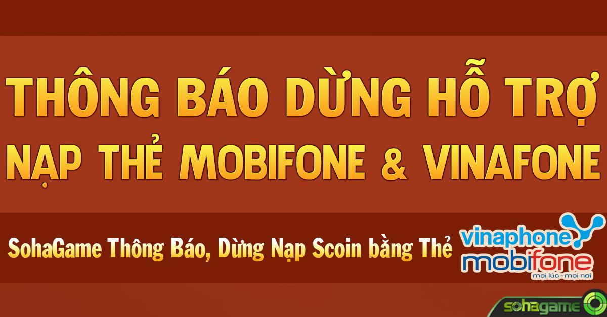 [THÔNG BÁO] DỪNG HỖ TRỢ NẠP THẺ MOBIFONE VÀ VINAPHONE - 1