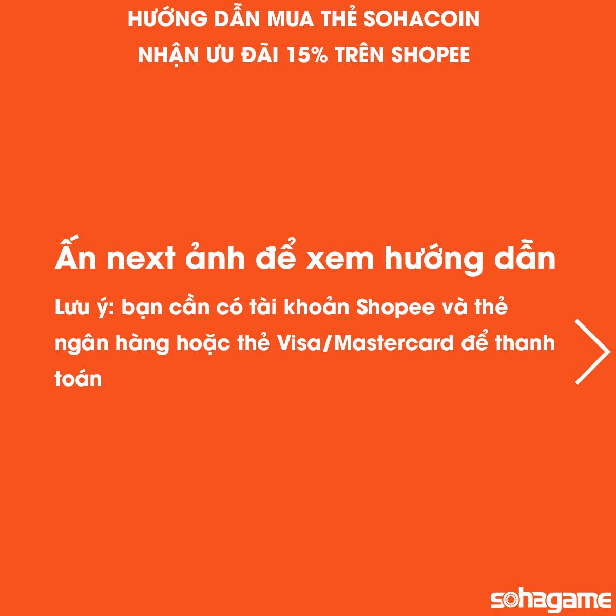 [SỰ KIỆN] KHUYẾN MÃI ĐẶC BIỆT - GIẢM 15% KHI MUA THẺ SOHACOIN TRÊN SHOPEE - 2