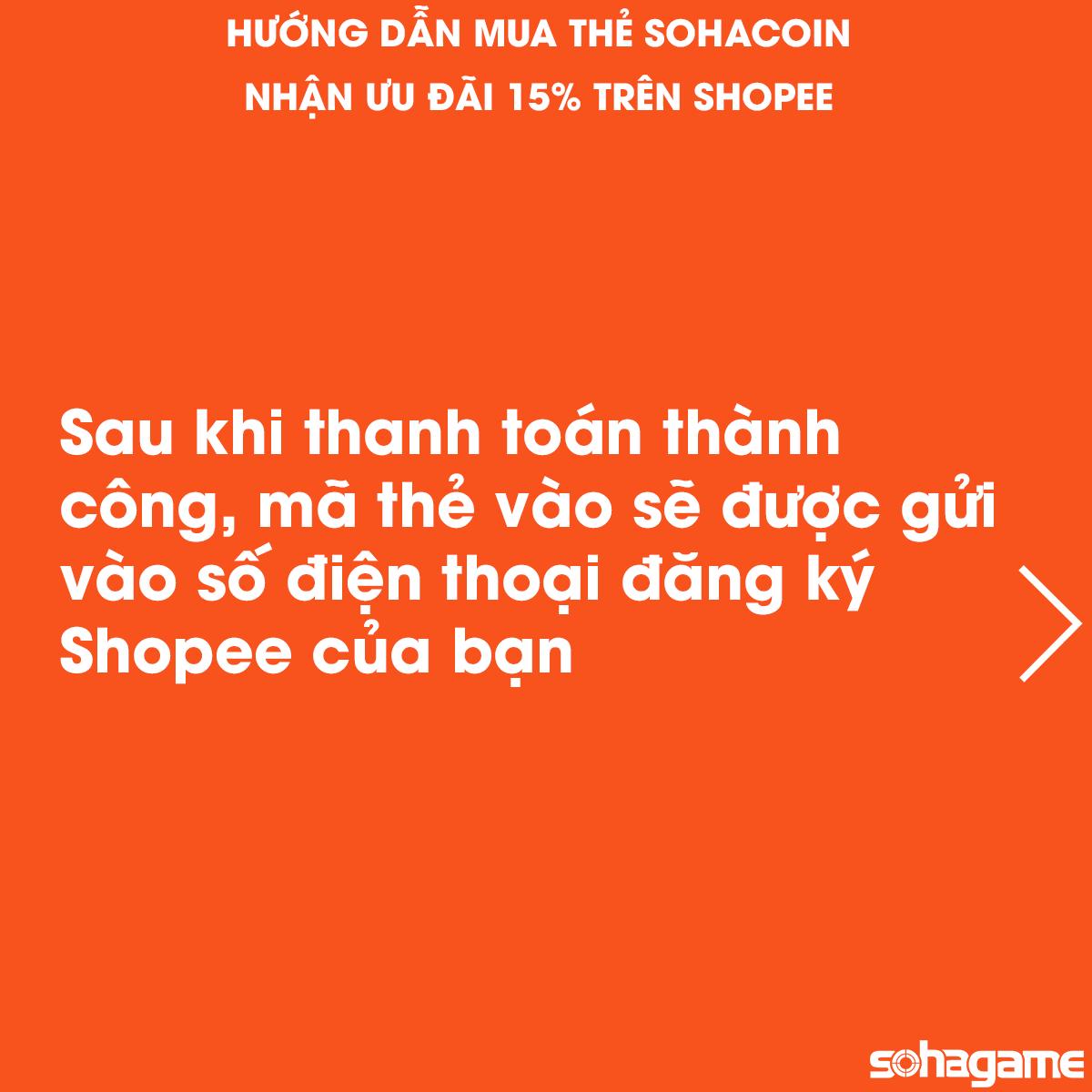 GIẢM 15% KHI MUA THẺ SOHACOIN TRÊN SHOPEE - 9