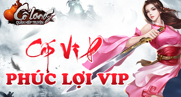 [Cấp VIP] - Phúc Lợi VIP - 1