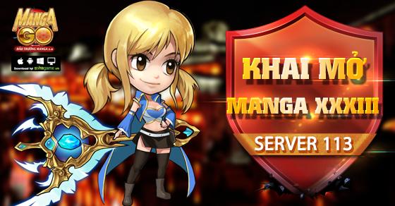 [Manga GO] KHAI MỞ SERVER S113 - MANGA XXXIII