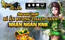 Server Mới – Bí Ẩn Rương Thạch Sanh - Nhận ngàn KNB