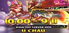 TÀO THÁO TRUYỆN MOBILE - KHAI MỞ SERVER MỚI - U CHÂU - Quần Hùng Hội Tụ
