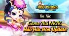 [Tin Tức] - Game thủ NKTK háo hức đón Update 20/10