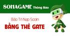 [Thông Báo] Bảo Trì Thẻ GATE