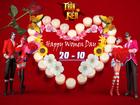 [Sự Kiện] - Chuỗi Sự Kiện Chào Mừng Ngày Phụ Nữ Việt Nam