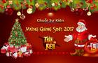 [Sự Kiện] - Chuỗi Sự Kiện Chào Mừng Lễ Giáng Sinh 2017