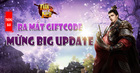 [Hot] - Ra Mắt Giftcode Vipcare Mừng Update