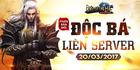 [Thông Báo] - Tiến Hành Update Phiên Bản Độc Bá Liên Server