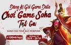 MobiFone miễn phí data 1 tháng cho các Game thủ SohaGame