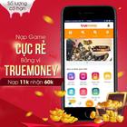 [HOT] Nạp game cực rẻ qua ví TrueMoney, 11.000đ nhận 60 SohaCoin
