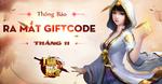 [Tin Tức] - Thần Kiếm Ra Mắt Giftcode Tháng 11/2017