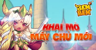 Bem Bem GO - Khai mở máy chủ mới S3: Găng Grimm