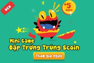 Mini game Đập Trứng Trúng Scoin