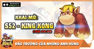 KHAI MỞ MÁY CHỦ KING KONG - 1 CLICK LÊN 2X 28/9/2015