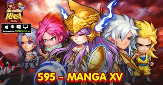 KHAI MỞ SERVER S95 MANGA XV - CHƠI GAME HAY NHẬN NGAY QUÀ TẶNG