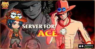 10H00 NGÀY 01/04 : KHAI MỞ SERVER VIP - FOR ACE