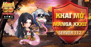[Manga GO] KHAI MỞ SERVER S112 - MANGA XXXII
