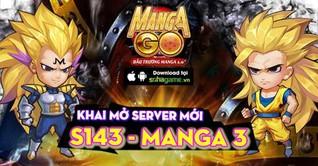 10H00 NGÀY 21/07 MỞ SERVER S143 : MANGA 3