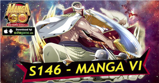 10H00 NGÀY 29/07 MỞ SERVER S146 : MANGA 6