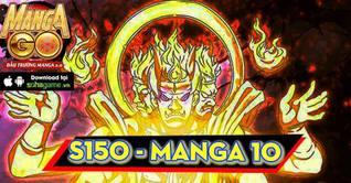 10H00 NGÀY 09/08 MỞ SERVER S150 : MANGA 10