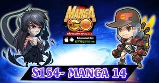 10H00 NGÀY 20/08 MỞ SERVER S154 : MANGA 14
