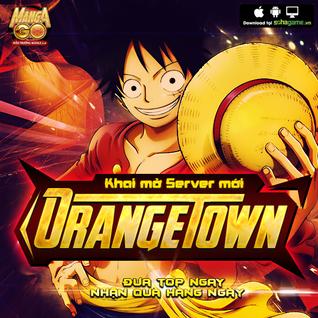 [10H00 NGÀY 04/02] KHAI MỞ SERVER MỚI : ORANGE TOWN