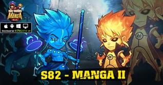KHAI MỞ SERVER S82 MANGA II - TẶNG NGAY 4 LOẠI VIPCODE MANGA MIỄN PHÍ