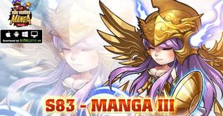 KHAI MỞ SERVER S83 MANGA III - TẶNG NGAY 4 LOẠI VIPCODE MANGA MIỄN PHÍ