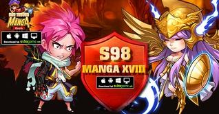 KHAI MỞ SERVER S98 MANGA XVIII - CHƠI GAME HAY NHẬN NGAY QUÀ TẶNG