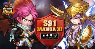 KHAI MỞ SERVER S91 MANGA XI - CHƠI GAME HAY NHẬN NGAY QUÀ TẶNG