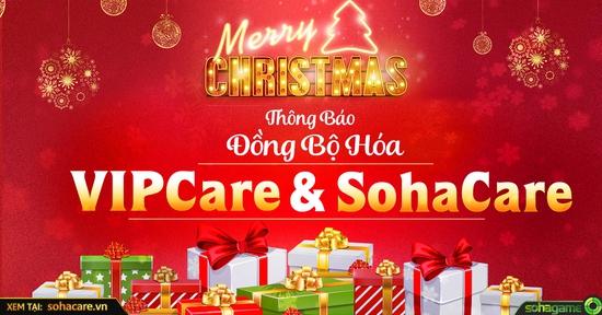 [THÔNG BÁO] VIPCARE NÂNG CẤP MỪNG GIÁNG SINH 2017