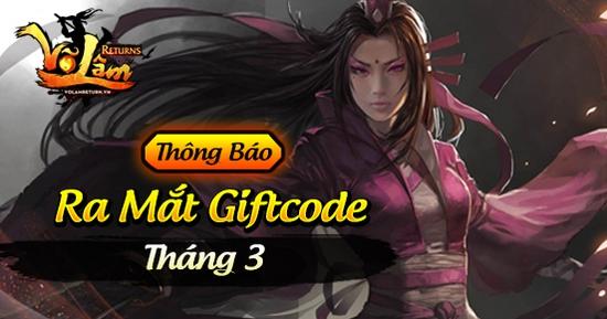 [Thông Báo] - Võ Lâm Returns Ra Mắt GiftCode Tháng 3