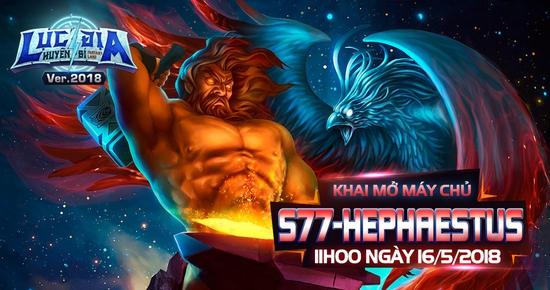 [Tin Tức] Khai Mở Lục Địa S77 - Hephaestus